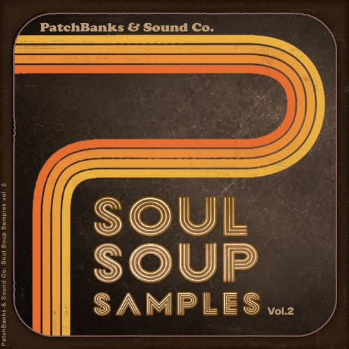 Patchbanks Soul Soup Samples vol.2 WAV