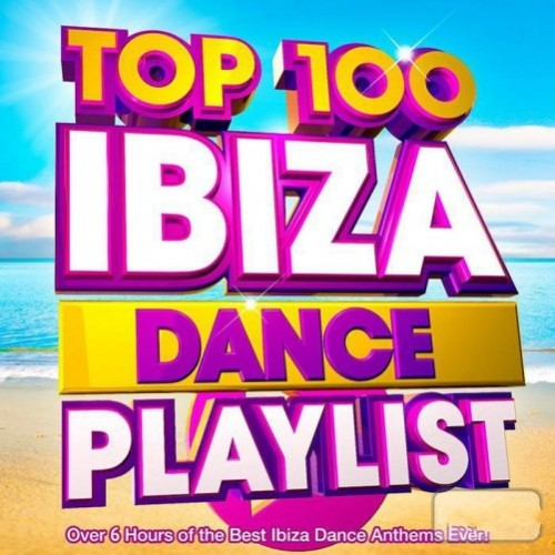 Top 100 Ibiza Playlist - World Chances (2016)