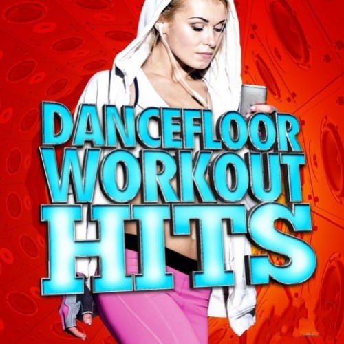 DanceFloor Standings Workout Hits (2016)