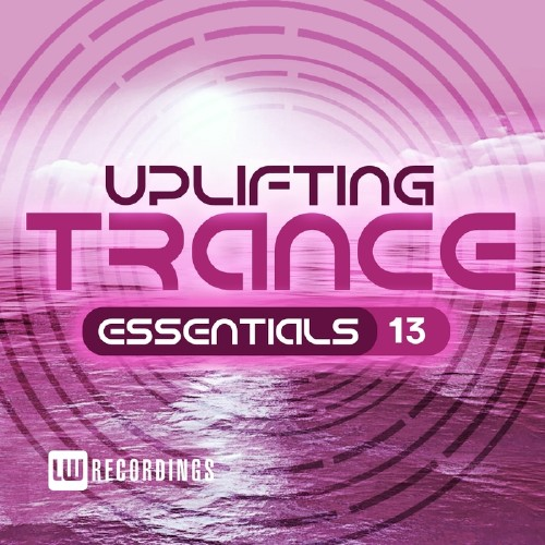 Uplifting Trance Essentials, Vol. 13 (2016)