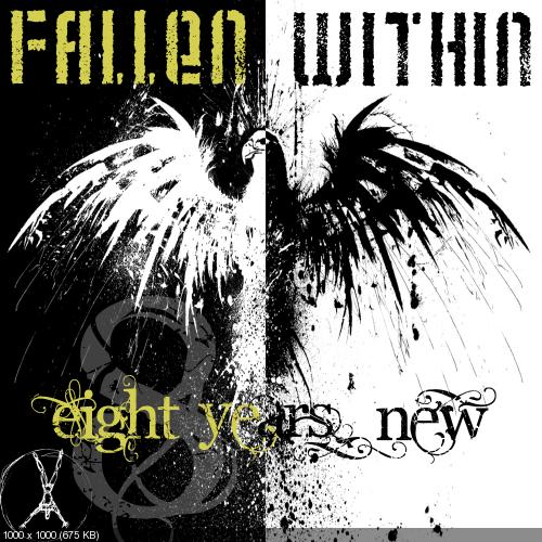 Fallen Within - 8 Years New (2012)